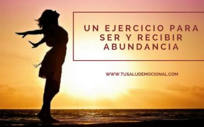 Un ejercicio para Ser y Recibir Abundancia