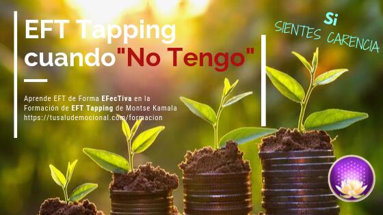 EFT Tapping cuando NO TENGO …