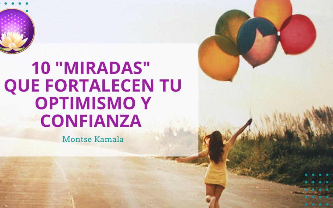 10 Miradas Positivas que Fortalecen tu Optimismo y Confianza