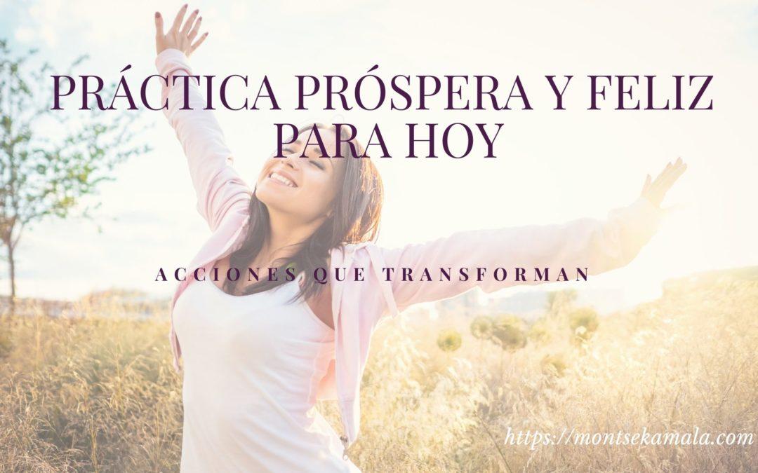 Práctica Próspera y Feliz